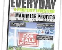 Everyday Property Investing Magazine on How to Maximise Selling Your Property