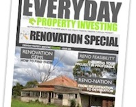 Everyday Property Investing Magazine's Renovation Special
